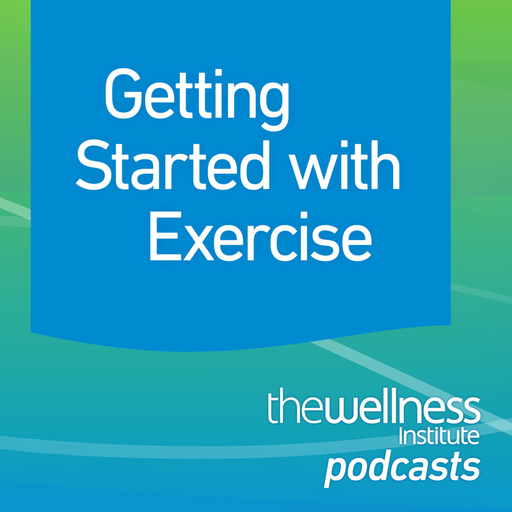 podcast banner EPISODE - Getting Started with Exercise